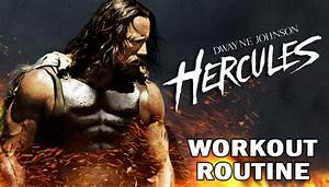 Dwayne Johnson Hercules Workout: Build Raw Muscle And ...