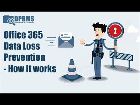 office  dlp data loss prevention   works