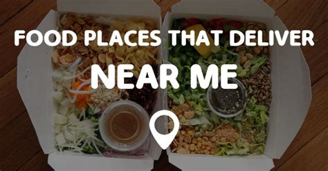 Places Near Me by Food Places That Deliver Near Me Points Near Me