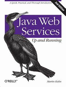 Java Web Services  Up And Running  A Quick  Practical  And Thorough Introduction  Paperback