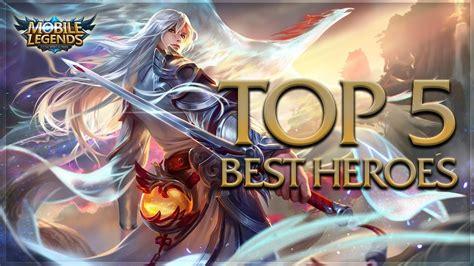 Top 5 Best Heroes (solo Queue)