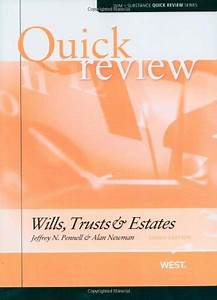Wills  Trusts  And Estates - Study Aids For Upper Division Bar Courses  U0026 The Bar Exam