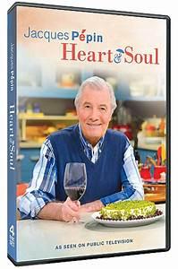 DVD: Jacques Pépin Heart & Soul | KQED Jacques Pépin