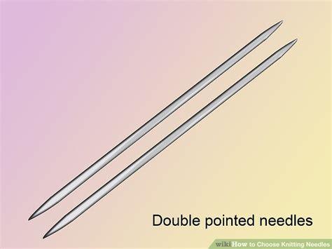 3 Ways To Choose Knitting Needles