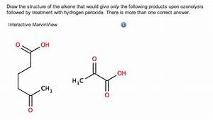Solved  Alkenes  Identify The Alkene From The Ozonolysis