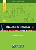 Test Verifica Livello Inglese - libri per esami di maturit 224 e terza media alpha test