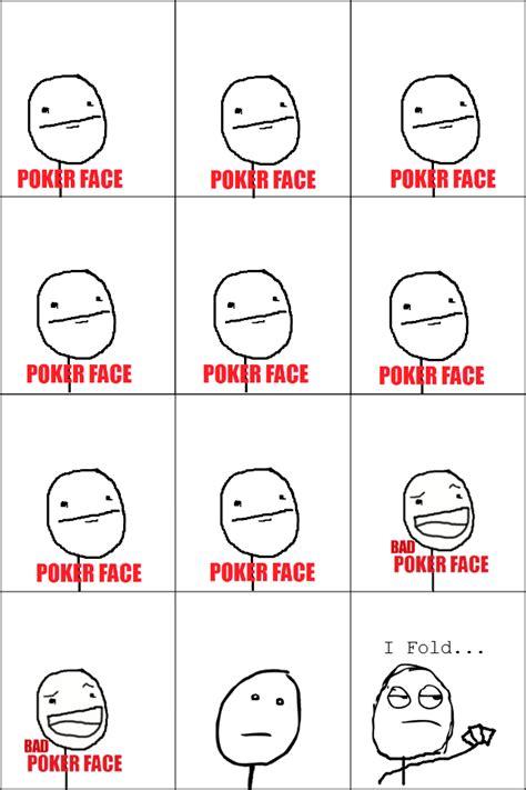 Poker Face Mean