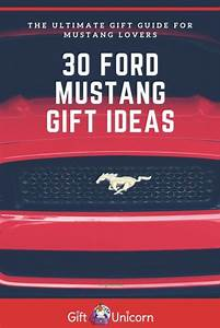 30 Fantastic Gifts for Mustang Lovers - GiftUnicorn in 2020 | Gifts, Fantastic gifts, Experience ...