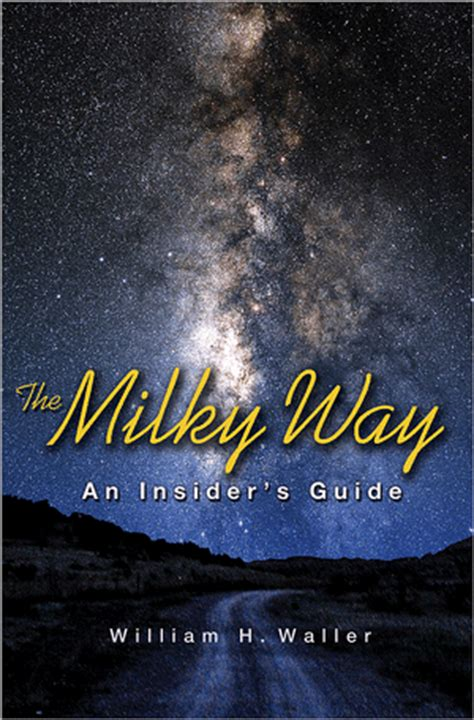 Book Review The Milky Way Insider Guide Universe