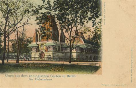 Zoologischer Garten Berlin Ag Hauptversammlung by Zoologische G 228 Rten Berlin Elefantenhaus Zeno Org