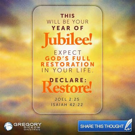 year  jubilee expect gods full