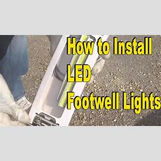 How To Install Led Footwell Lights Super Easy Mod