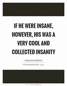 Insanity Quotes | Insanity Sayings | Insanity Picture Quotes