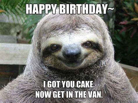 Perverted Sloth Meme - happy birthday sloth memes quickmeme