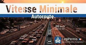 Amende Limitation De Vitesse : vitesse minimale sur autoroute amende et retrait de point legipermis ~ Medecine-chirurgie-esthetiques.com Avis de Voitures