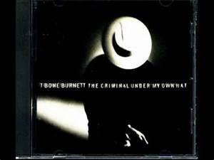 T Bone Burnett It39s Not Too Late The Best Country