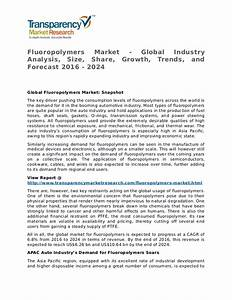 Fluoropolymers Market 2016 Share, Trend, Segmentation and ...