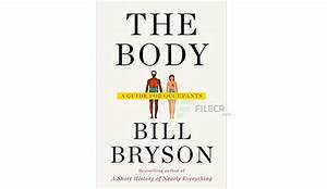 The Body  A Guide For Occupants By Bill Bryson