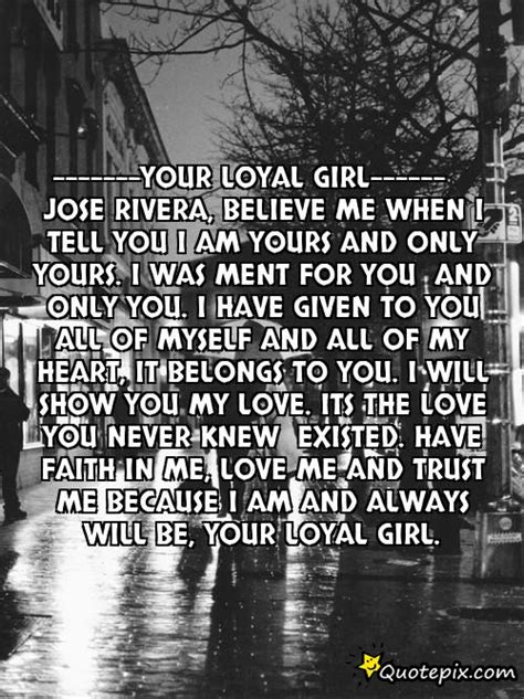 loyal girl quotes quotesgram