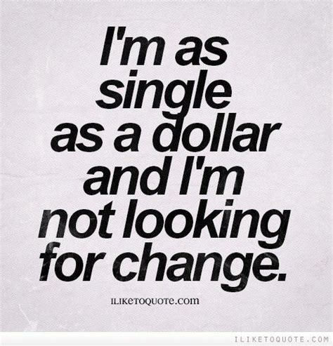 Single And Not Looking Quotes Tumblr