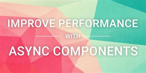 components in different templates vue js async vue js components vue js tutorials