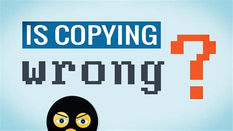 Is Copying Wrong?  Copyme Youtube