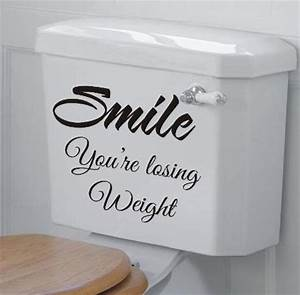 Smile you re losing weight funny bathroom wall art sticker for Bathroom funny videos