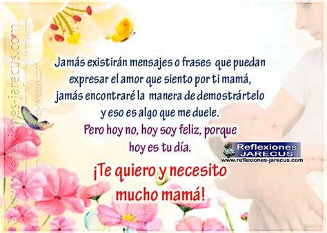 Te quiero y necesito mucho mamá Feliz dia de la madre