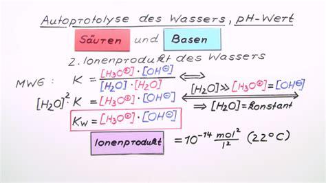 autoprotolyse des wassers ph wert chemie  lernen