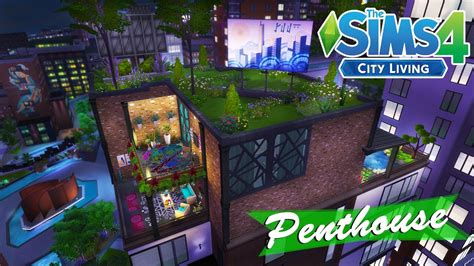 City Dream Penthouse  The Sims 4 City Living Review