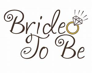 Bride To Be Sign www imgkid com - The Image Kid Has It!