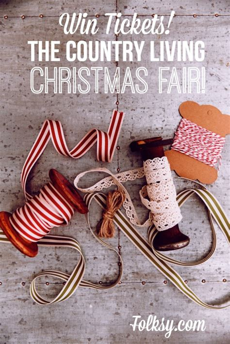 country living win win tickets to the country living christmas fair