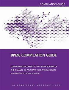 Balance Of Payments Manual  Sixth Edition Compilation