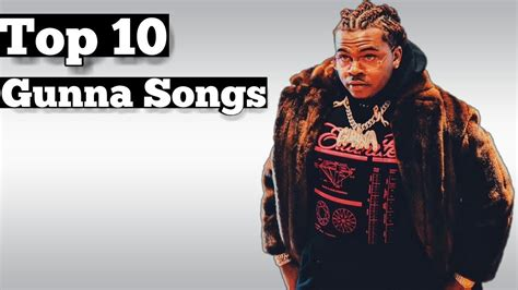 Top 10 - Gunna Songs - YouTube