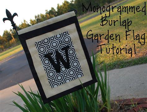 Garden Tutorial by Guest Project Monogrammed Burlap Garden Flag Tutorial