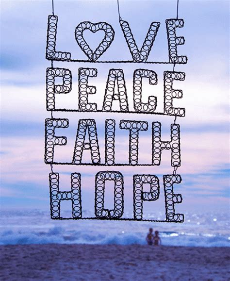 love peace faith hope inspirational pictures lovewalecom