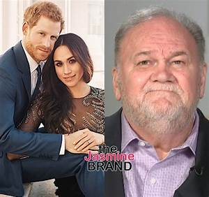 Meghan Markle & Prince Harry Frustrated With Her Father ...