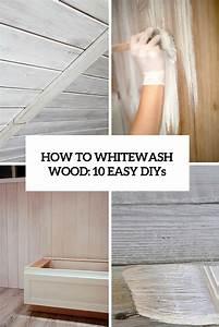 Comment Blanchir Du Bois : how to whitewash wood 10 easy and cool diys shelterness ~ Melissatoandfro.com Idées de Décoration