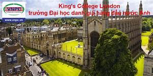 King's College London – trường Đại học danh giá hàng đầu ...