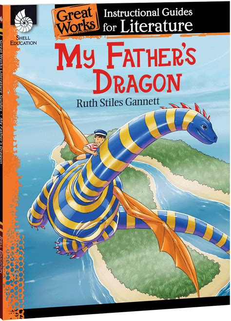 fathers dragon  instructional guide  literature