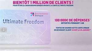 Deposer Cheque Boursorama : 100 000 offerts avec la carte ultimate freedom 01 banque en ligne ~ Medecine-chirurgie-esthetiques.com Avis de Voitures