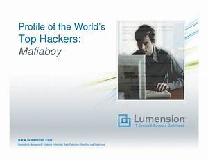 Profile Of The Worlds Top Hackers Webinar Slides 063009