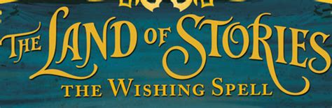 Book The Land Of Stories, The Wishing Spell  Taking A Break