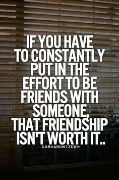 Quotes About Friends Not Making An Effort Nemetasaufgegabeltinfo