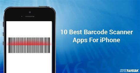 best of iphone virus scan 10 best barcode scanner apps for iphone 2018 Best