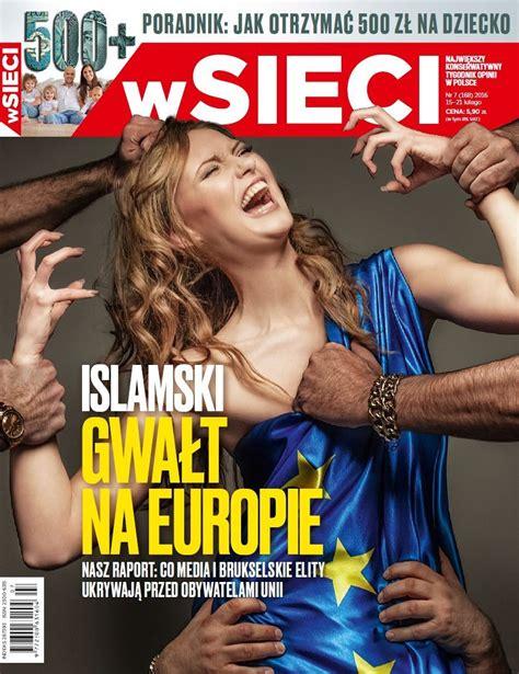 'Islamic Rape Of Europe': Polish Magazine Splashes 'White Europa' Girl Groped By Migrant Hands ...
