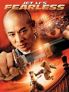 Jet Li's Fearless Movie Trailer, Reviews and More ...  Fearless