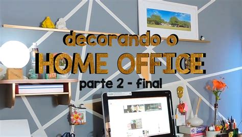 Decorando O Home Office :  Decorando O Home Office #2