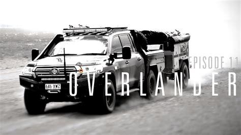 Overlander S1 EP11: We Go To Australia! » Expedition Overland