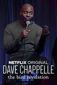 Dave Chappelle: The Bird Revelation (2017) — The Movie ...